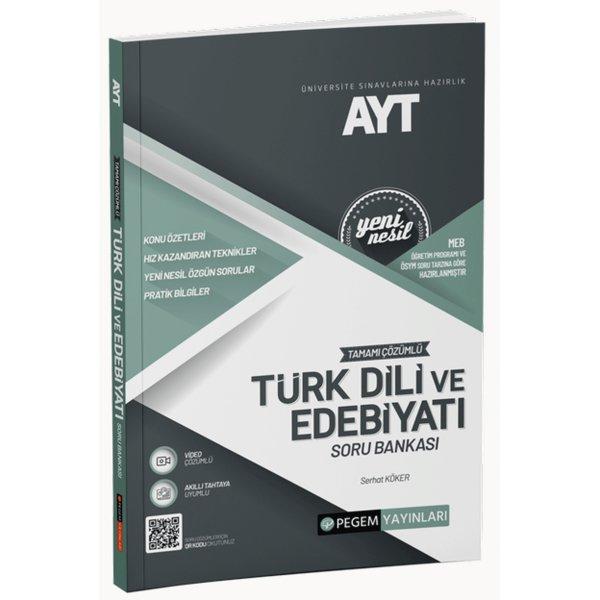 AYT Tamamı Çözümlü Türk Dili Ve Edebiyatı Soru Bankası Pegem Yayınları