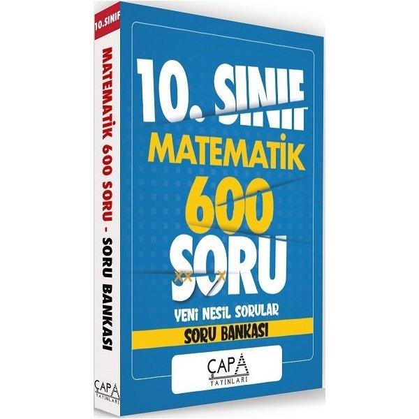 10. Sınıf Matematik Soru Bankası 600 Soru Çapa Yayınları