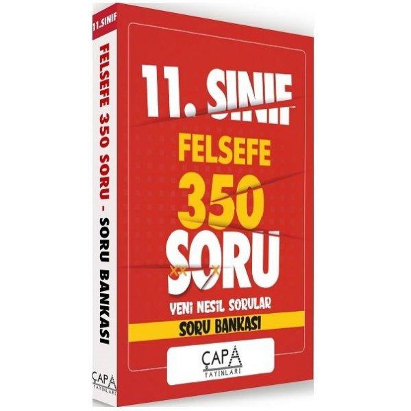 11. Sınıf Felsefe Soru Bankası 350 Soru Çapa Yayınları