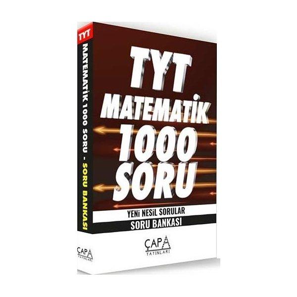 TYT Matematik Soru Bankası 1000 Soru Çapa Yayınları