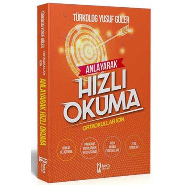 Tüm Sınavlar İçin Anlayarak Hızlı Okuma Kitabı İsem Yayınları