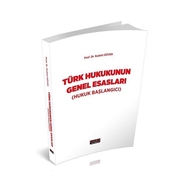 Türk Hukukunun Genel Esasları Kudret Güven Savaş Yayınları