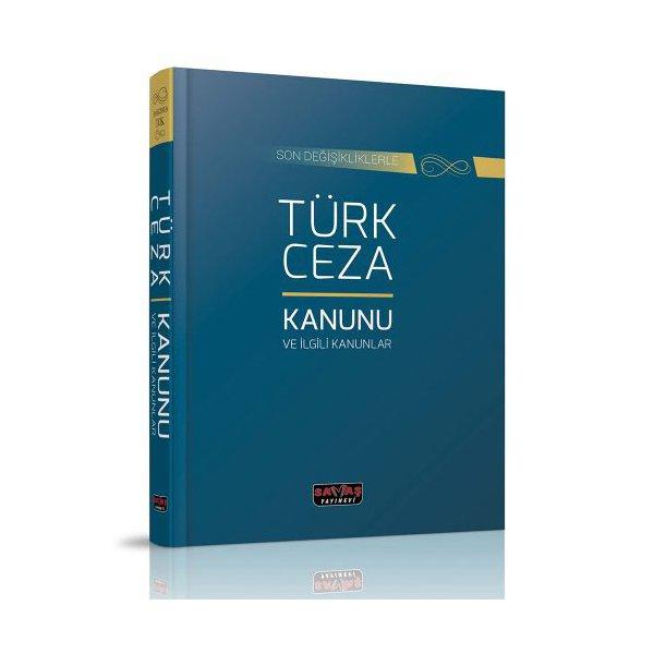 Türk Ceza Kanunu ve İlgili Mevzuat Dikişli Ciltli - Savaş Yayınları
