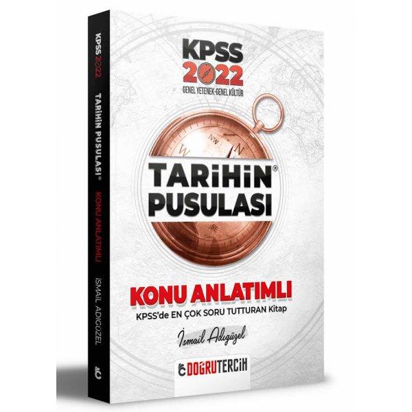 2022  KPSS Tarihin Pusulası Konu Anlatımı İsmail Adıgüzel Doğru Tercih Yayınları
