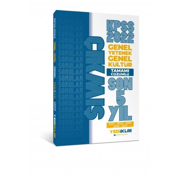 2022 KPSS Genel Yetenek Genel Kültür Tamamı Çözümlü Son 5 Yıl Çıkmış Sorular(2017-2021) Yediiklim Yayınları