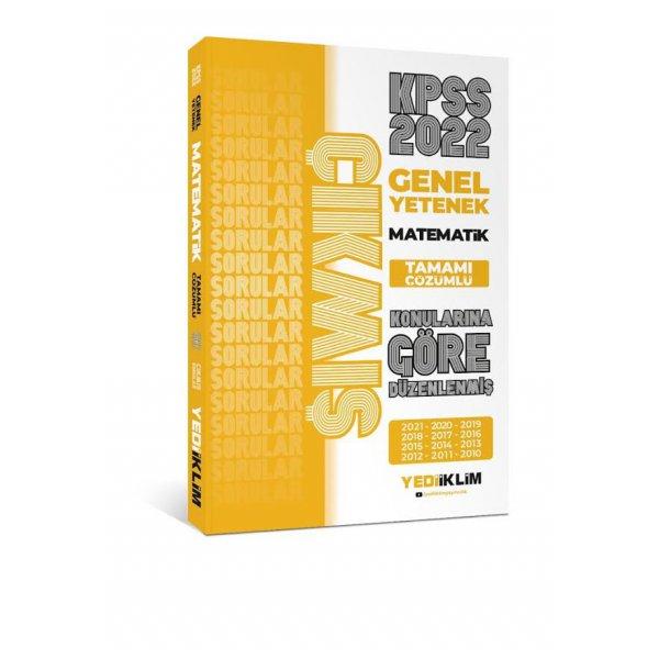 2022 KPSS Genel Yetenek Matematik Konularına Göre Tamamı Çözümlü Çıkmış Sorular(Son 12 Yıl) Yediiklim Yayınları