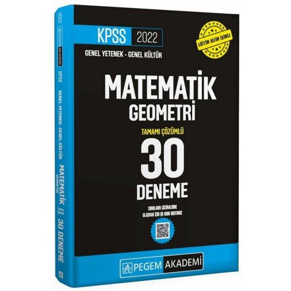 2022 KPSS Matematik-Geometri 30 Deneme Çözümlü Pegem Yayınları