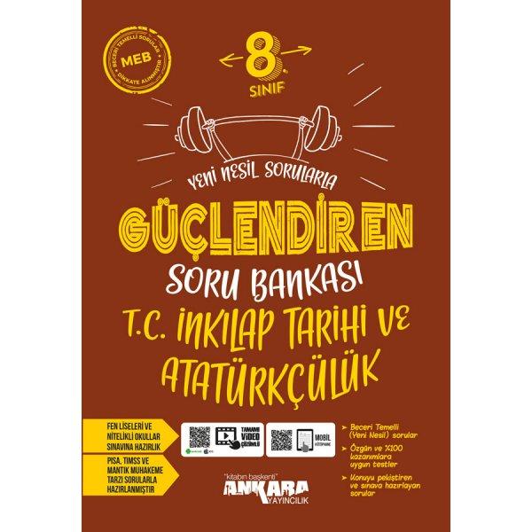 8. Sınıf LGS İnkılap Tarihi ve Atatürkçülük Güçlendiren Soru Bankası Ankara Yayıncılık