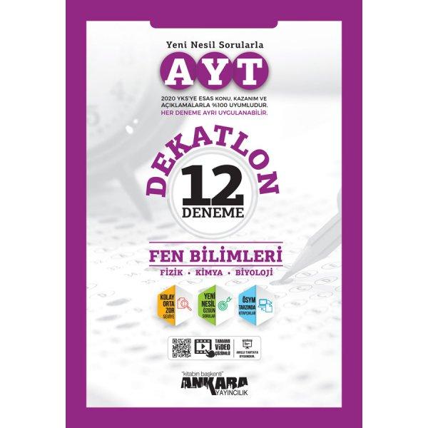 AYT Fen Bilimleri Dekatlon 12 Deneme Ankara Yayıncılık
