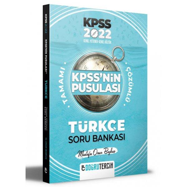 2022 KPSS'nin Pusulası Türkçe Soru Bankası Doğru Tercih Yayınları