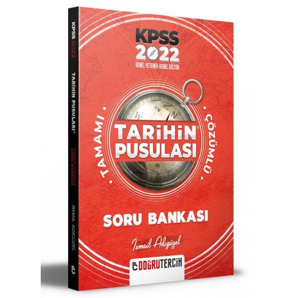 2022 KPSS Tarihin Pusulası Tamamı Çözümlü Soru Bankası İsmail Adıgüzel Doğru Tercih Yayınları