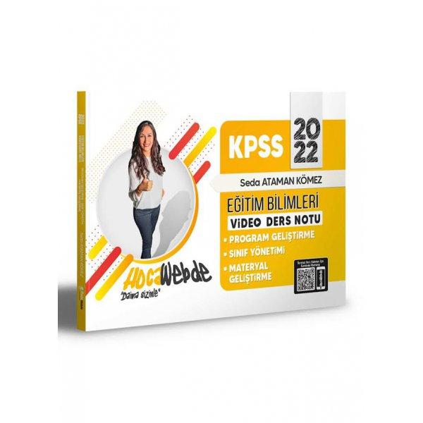 2022 KPSS Eğitim Bilimleri Program Geliştirme -Sınıf Yönetimi - Materyal Geliştirme Video Ders Notları Hocawebde Yayınları