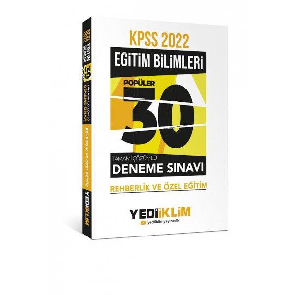2022 KPSS Eğitim Bilimleri Rehberlik ve Özel Eğitim Tamamı Çözümlü 30 Popüler Deneme Yediiklim Yayınları