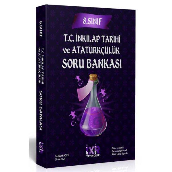8.Sınıf LGS T.C. İnkılap Tarihi ve Atatürkçülük Soru Bankası İxir Yayınları
