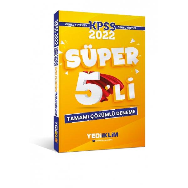 2022 KPSS Genel Yetenek Genel Kültür Tamamı Çözümlü Süper 5'li Deneme Yediiklim Yayınları