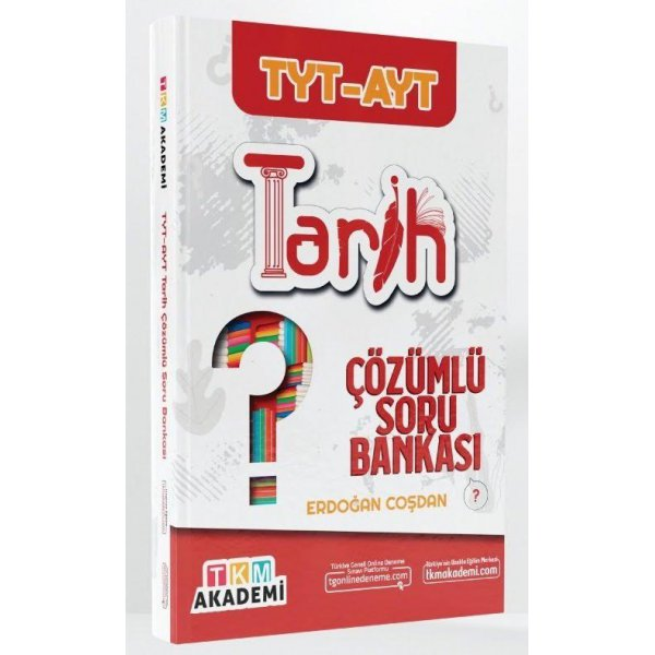 TYT AYT Tarih Soru Bankası Çözümlü TKM Akademi