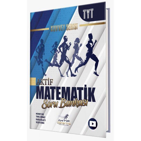 Aktif Öğrenme Yayınları TYT Matematik Kuvvet Serisi Soru Bankası
